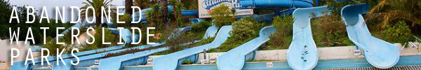 ARTICLE-STRIPS-ABANDONED-WATERSLIDE-PARKS